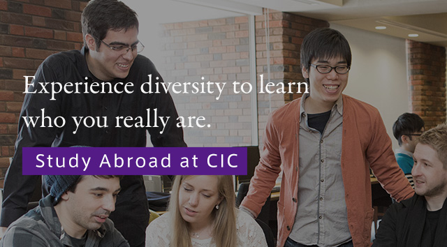 Rediscover yourself in a foreign environment. Study Abroad at CIC